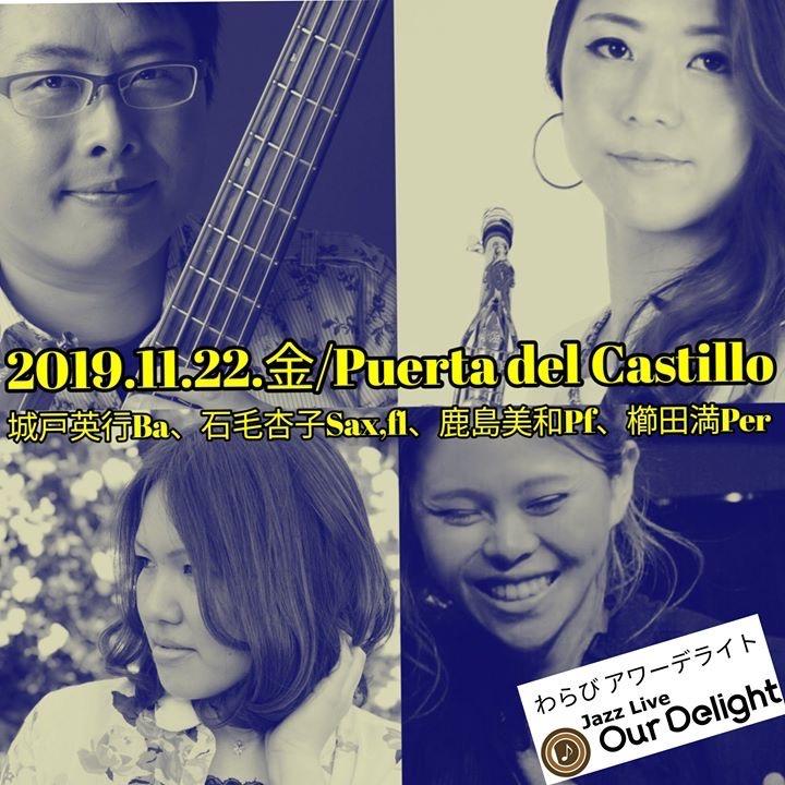 """Puerta del Castillo"" 〜Latin Jazz Live 〜 @ 蕨Ourdelight"