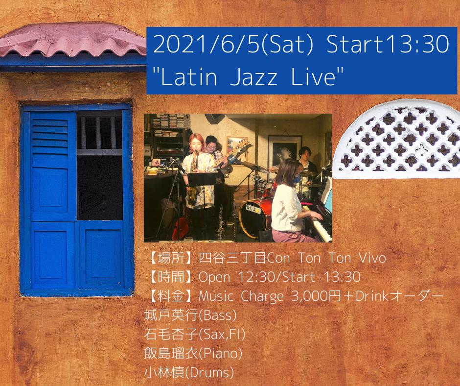 Latin Jazz Live @ 四谷三丁目Con Ton Ton VIvo